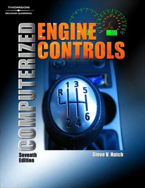 Computerized Engine Controls / Edition 7 by Steve V